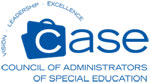 Endorsed by CASE, the Council of Administrators of Special Education